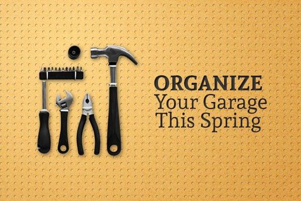 Spring Cleaning Garage Organization Amp Safety Tips